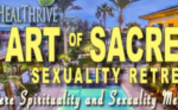 The Art of Sacred Sexuality Retreat