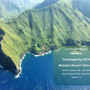 Dissolving Doubt, Guilt, Shame & Worry 12 Month Class & Molokai Hawai'i Thanksgiving Week Retreat