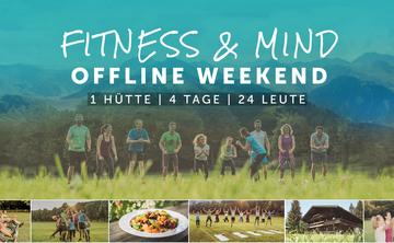 4 Tage Fitness & Mind Offline Weekend