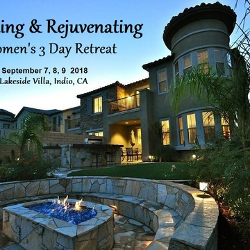 Healing & Rejuvenating 3 Day Women's Retreat