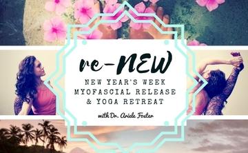 reNEW Yoga & Myofascial Release Retreat