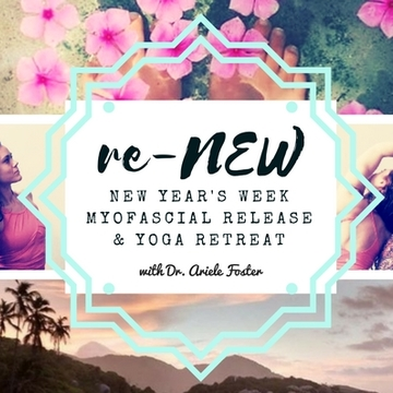 reNEW Yoga & Myofascial Release Retreat