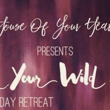 Women's Day Retreat - Claim Your Wild Heart