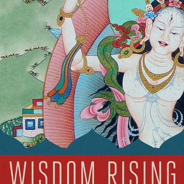 Wisdom Rising: Journey into the Mandala of the Empowered Feminine |Les Pouvoirs du Féminin Sacré
