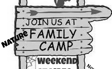 Autumn Family Nature Weekend- Bring the kids and Grandma/pa too!