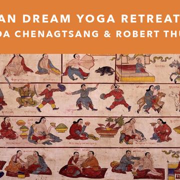 Tibetan Dream Yoga Retreat