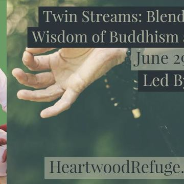 Twin Streams: Blending the Wisdom of Buddhism and Yoga