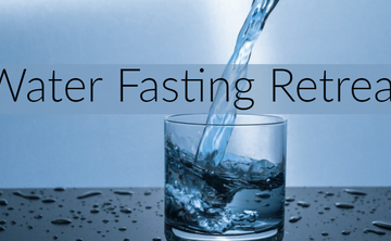 Water Fasting Retreat