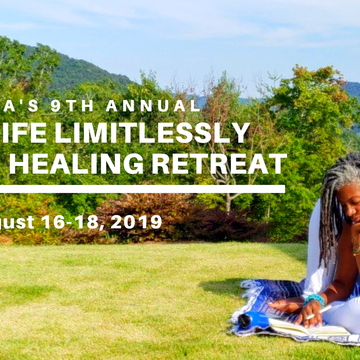 Living Life Limitlessly -Mountain Healing Retreat