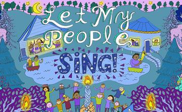Let My People Sing!
