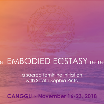 Embodied Ecstasy Retreat