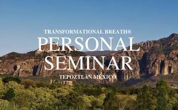 Transformational Breath® Seminar – Mexico