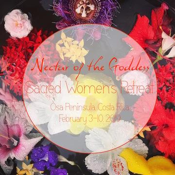 Nectar of the Goddess: Sacred Women's Retreat
