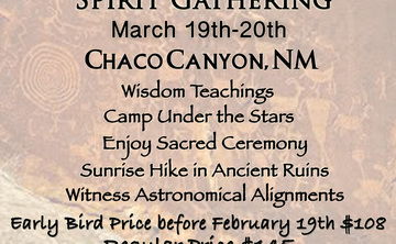 Spring Equinox Spirit Gathering in Chaco Canyon NM