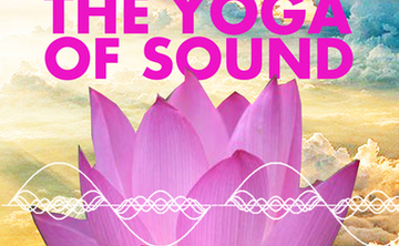 The Yoga Of Sound~ A Nada Yoga Retreat