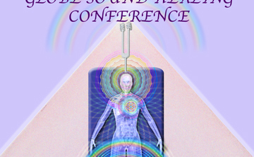 4th INTERNATIONAL GLOBE SOUND HEALING CONFERENCE