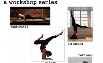 Yoga 108: Advance Your Practice, a Workshop Series