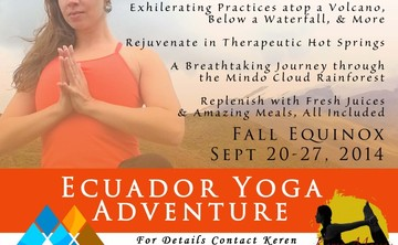 Yoga Retreat And Adventure in Ecuador, with Keren Messer (6% off)