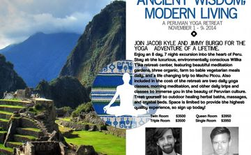 Ancient Wisdom, Modern Living: A Peruvian Yoga Retreat with Jacob Kyle & Jimmy Burgio