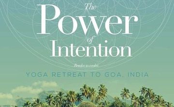 Yoga Power Of Intention Retreat in North Goa, Feb. 9-16 2015