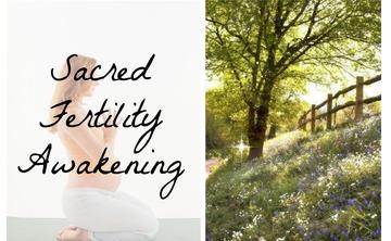 Sacred Fertility Awakening 3 Part Series Workshop with Pregnancy Coach Oriah Mirza