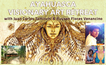 Ayahuasca Visionary Artists Retreat