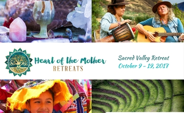 Heart of the Mother Retreat ~ Sacred Valley of Peru