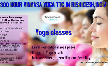 500 hour Vinyasa yoga Teacher Training course in Rishikesh, India