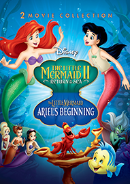 The Little Mermaid II + Ariel's Beginning Disney movie cover