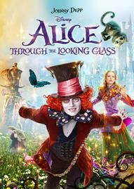 Alice Through The Looking Glass Disney movie cover