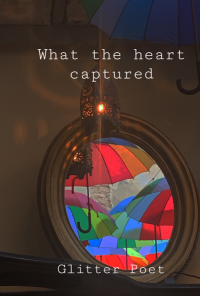 Book cover image for What the heart captured