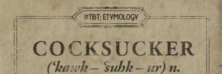 Cover image for post Throwback Thursday: The Etymology of Cocksucker., by Prose