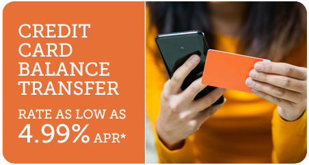 Transfer Your High Interest Rate Credit Card Balance.