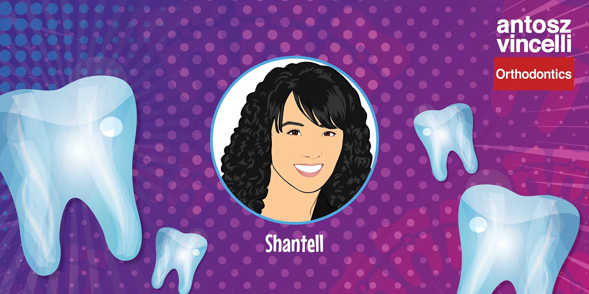 Celebrating: Shantell Our Orthodontic Treatment Coordinator