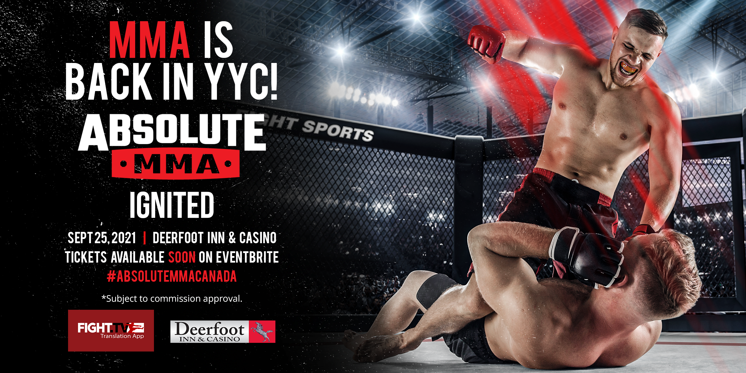 SAVE THE DATE : MMA is Back in YYC! Absolute MMA - Ignited