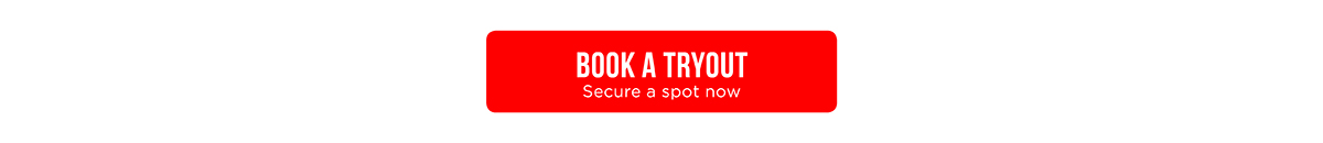 Book a Tryout!