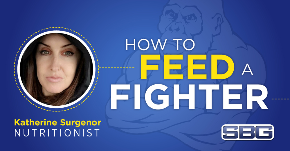 How to Feed a Fighter: A Nutritionist Tells All