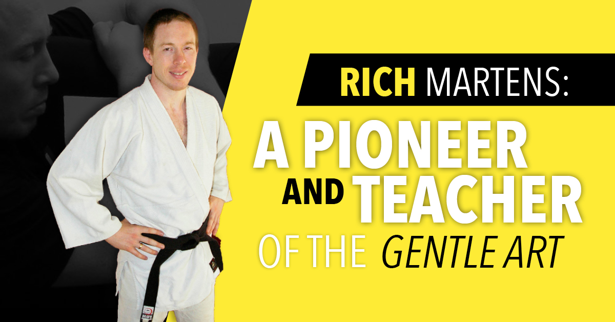 Rich Martens: A Pioneer and Teacher of the Gentle Art