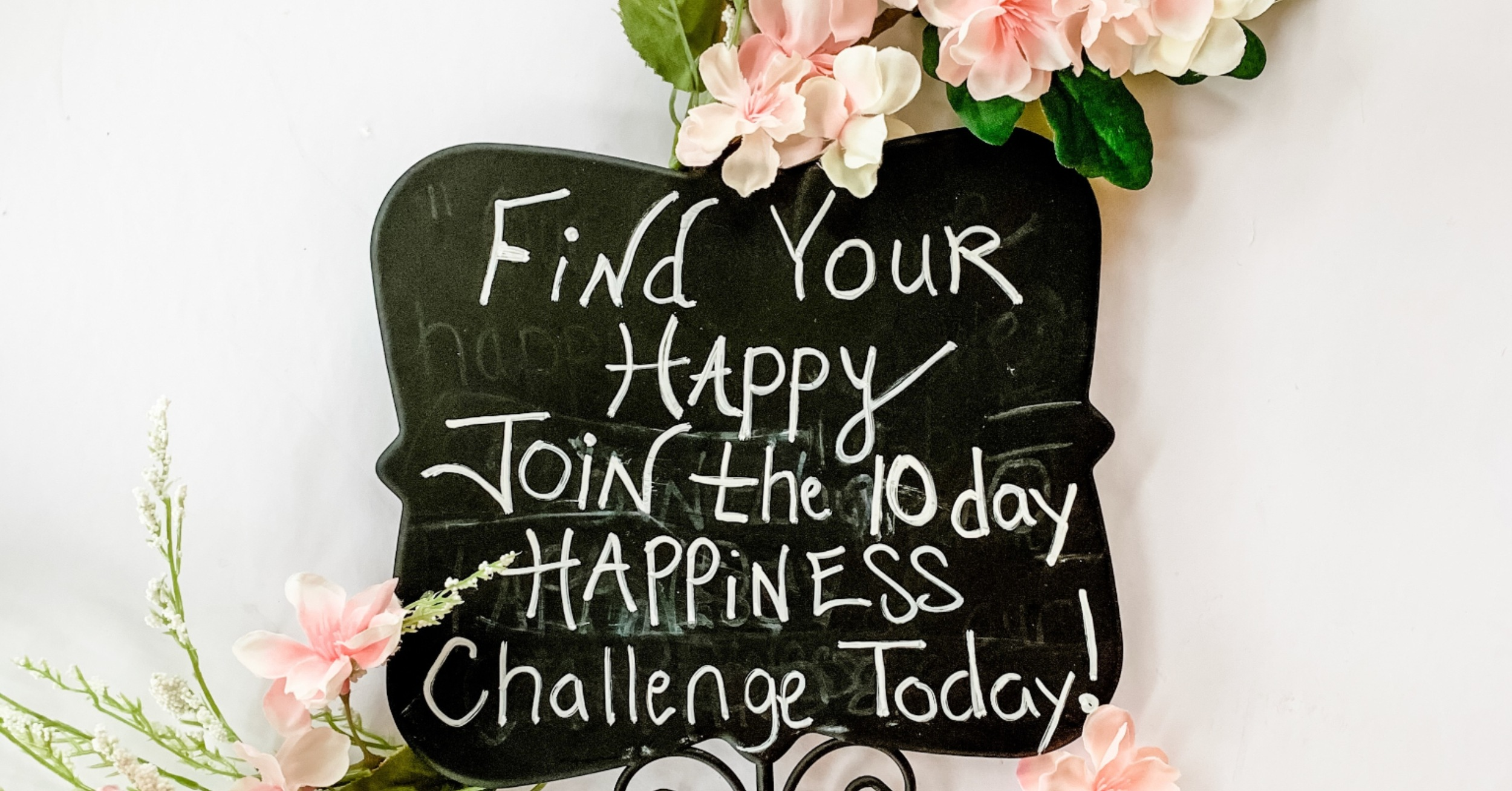 Find Your Happy- Join the 10 Day Happiness Challenge