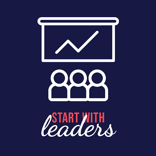 Start With Leaders