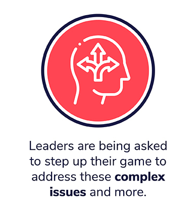 Leaders are being asked to step up their game