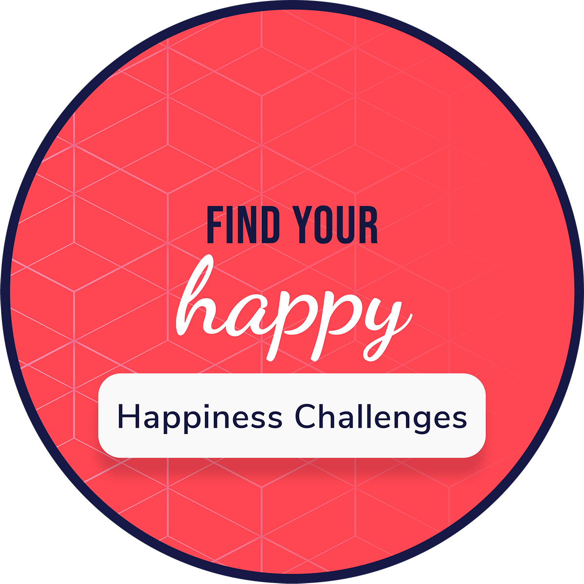 Happiness Challenges