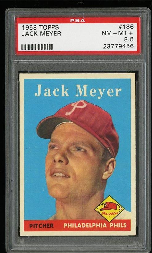 Image of: 1958 Topps Jack Meyer #186 PSA 8.5 NM-MT+ (PWCC)