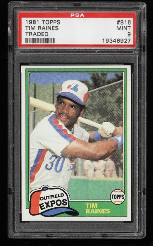 Image of: 1981 Topps Tim Raines ROOKIE RC, TRADED #816 PSA 9 MINT (PWCC)