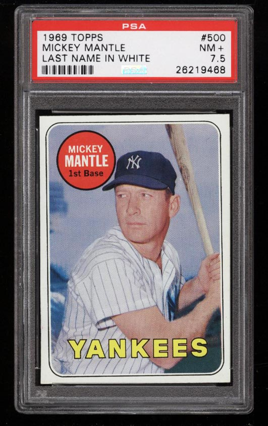 Image of: 1969 Topps Mickey Mantle LAST NAME IN WHITE #500 PSA 7.5 NRMT+ (PWCC)