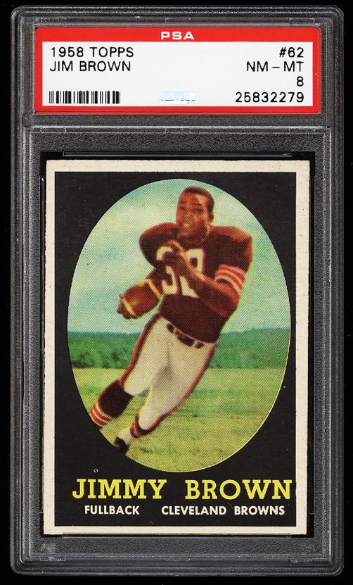 Image of: 1958 Topps Football Jim Brown ROOKIE RC #62 PSA 8 NM-MT (PWCC)