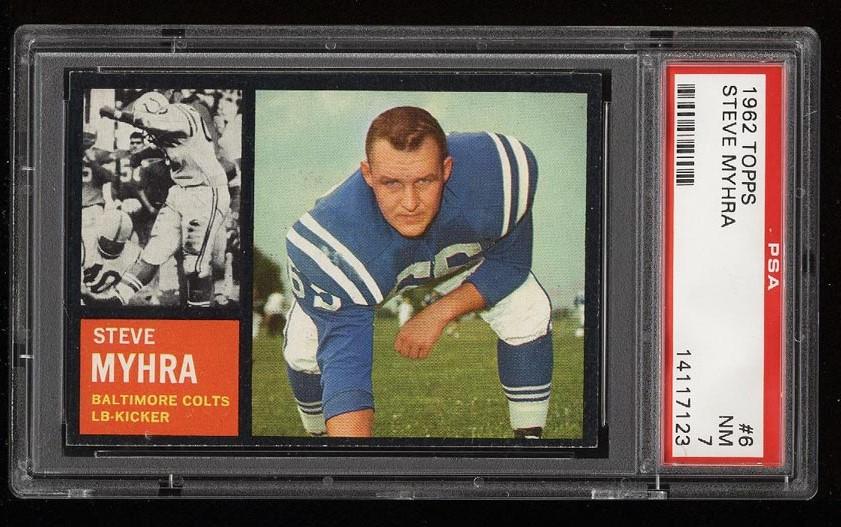 Image of: 1962 Topps Football Steve Myhra #6 PSA 7 NRMT (PWCC)
