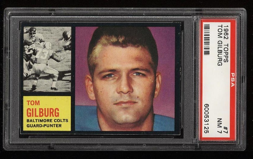 Image of: 1962 Topps Football Tom Gilburg SHORT PRINT #7 PSA 7 NRMT (PWCC)
