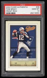 Image of: 2002 Fleer Authentix Front Row Tom Brady /150 #48 PSA 10 GEM MINT (PWCC)
