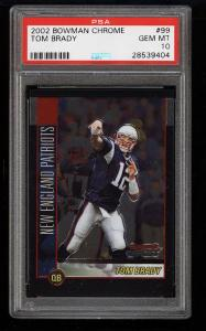 Image of: 2002 Bowman Chrome Tom Brady #99 PSA 10 GEM MINT (PWCC)